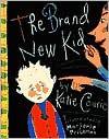 The Brand New Kid - Katie Couric,  Marjorie Priceman (Illustrator)