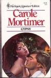 Gypsy (Harlequin Signature Edition) - Carole Mortimer