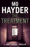 The Treatment: Jack Caffery 2 (The Jack Caffery Novels) - Mo Hayder