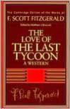 Fitzgerald: The Love of the Last Tycoon: A Western - F. Scott Fitzgerald