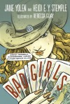 Bad Girls: Sirens, Jezebels, Murderesses, and Other Female Villains - Jane Yolen