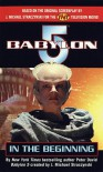 In the Beginning (Babylon 5) - Peter David;J. Michael Straczynski