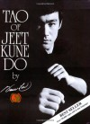 Tao of Jeet Kune Do - Gilbert Johnson, Bruce Lee
