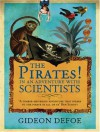 The Pirates! In an Adventure with Scientists - Gideon Defoe