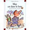 Max est dans la lune - Dominique de Saint Mars, Serge Bloch