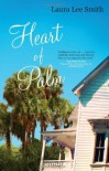 Heart of Palm - Laura Lee Smith
