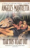Tear This Heart Out - Angeles Mastretta