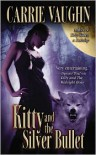 Kitty and the Silver Bullet (Kitty Norville Series #4) -