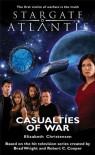 Stargate Atlantis: Casualties of War - Elizabeth Christensen