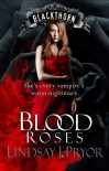 Blood Roses (Blackthorn Book 2) - Lindsay J. Pryor