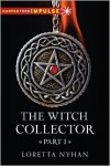 The Witch Collector Part I - Loretta Nyhan