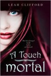 A Touch Mortal -