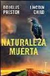 Naturaleza muerta  - Douglas Preston, Lincoln Child