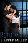 Renewed (The Kinky Connect Chronicles Book 2) - Harper Miller, My Passion's Pen Editing Services, Taria Reed