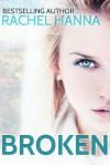 Broken: Secrets in Madison Falls - Rachel Hanna