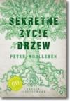 Sekretne życie drzew. Edycja ilustrowana - Ewa Kochanowska, Peter Wohlleben