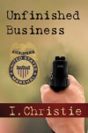 Unfinished Business - I. Christie