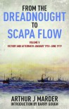 From the Dreadnought to Scapa Flow, Volume V: Victory and Aftermath, January 1918-June 1919 (From the Dreadnought to Scapa Flow series) - Arthur Marder, Barry Gough
