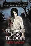 Blood for Blood - Ben Wolf, Julie Gwinn, Arpit Mehta, Benjamin Lucas Powell