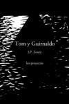 Tom y Guirnaldo - J.P. Zooey
