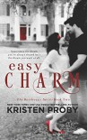 Easy Charm (The Boudreaux Series) (Volume 2) - Kristen Proby