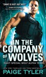 In the Company of Wolves (SWAT) - Paige Tyler