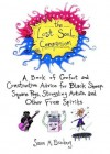 The Lost Soul Companion: A Book of Comfort and Constructive Advice for Black Sheep, Square Pegs, Struggling Artists, and Other Free Spirits - Susan M. Brackney
