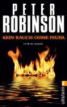 Kein Rauch Ohne Feuer (Inspector Banks, #14) - Peter Robinson, Christoph Bausum