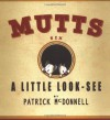A Little Look-See:  Mutts 6 - Patrick McDonnell, Stephanie   Bennett