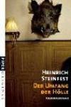 Der Umfang der Hölle. Kriminalroman - Heinrich Steinfest