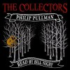 The Collectors - Philip Pullman, Bill Nighy