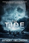 The Tide (Tide Series Book 1) - Anthony J Melchiorri