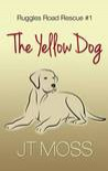 The Yellow Dog - J.T. Moss