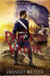 The Price of Valor: Book Three of the Shadow Campaigns - Django Wexler