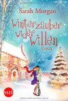 Winterzauber wider Willen - Sarah Morgan, Judith Heisig