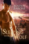 Sleeping With the Wolf - Maddy Barone