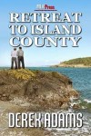 Retreat to Island County - Derek Adams