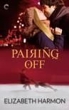 Pairing Off - Elizabeth  Harmon