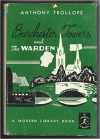 Barchester Towers and The Warden - Anthony Trollope