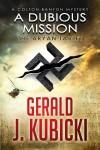 A Dubious Mission - The Aryan Tablet - Gerald J. Kubicki