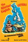 The afterlast English Letters / Die hinterletzten Englisch - Briefe - Ulla Renner