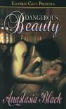 Dangerous Beauty - Anastasia Black