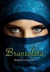 Bransoleta - Roberta Gately