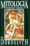 Mitologia dla dorosłych - Stanisław Stabryła