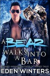 A Bear Walks Into a Bar - Eden Winters