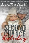 Second Chance Holiday - Aurora Rose Reynolds
