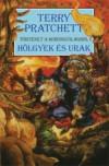 Hölgyek és urak - Terry Pratchett, Farkas Veronika