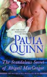 The Scandalous Secret of Abigail MacGregor - Paula Quinn