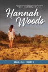 The Journey of Hannah Woods - Helene Forst