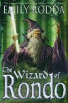 Wizard of Rondo, The - Emily Rodda